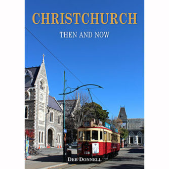 Christchurch 2017 Then Now Book